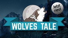 Wolves Tale: Online Casino Slot auf #win2day