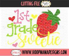 1st Grade Sweetie SVG PNG DXF EPS - Cutting File HoopMama Designs