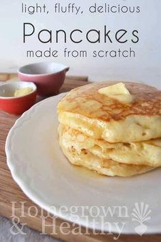 Light, Fluffy, Delicious Pancakes