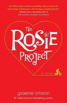 Graeme Simsion's novel The Rosie Project had me laughing out loud and tearing up before I finished the first chapter, and it continued to have me grinning till the end. The story follows a socially awkward, highly intelligent genetics professor who