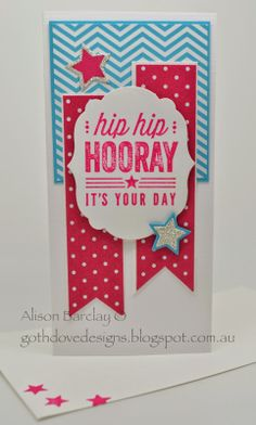 Gothdove Designs - Alison Barclay #stampinup #stampinupaustralia #HipHipHooray #BirthdayCard #DynamicDuos #MojoMonday