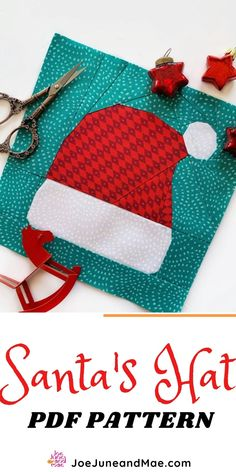 Santa's Hat Quilt Block Pattern. A quilting pattern showing you how to make Santa Hat Quilt blocks that can be turned into cute Christmas Quilt or Patchwork Christmas Pillow. #joejuneandmae #santasquilts #christmasquiltingpattern #quiltingpattern #fabriccraft