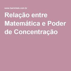 Relação entre Matemática e Poder de Concentração