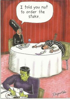 I told you not to order the stake.