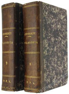 INTRODUZIONE ALLO STUDIO DELLA FILOSOFIA sulla seconda edizione riveduta e corretta dall'Autore. Gioberti Vincenzo. 1845-1846 - Bergoglio Libri d'Epoca