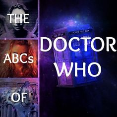 """The ABCs Of """"Doctor Who"""" @libwentworth We need to make this list into board books for the munchkins! hahaha"""