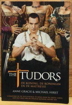 Anne Gracie & Michael Hirst - The Tudors de koning de koningin en de maitresse