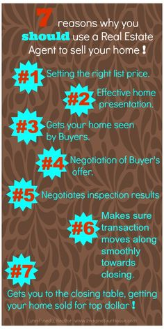 7 reasons why you should use a Real Estate Agent to sell your home!  #realestate #sellhome #REALTOR