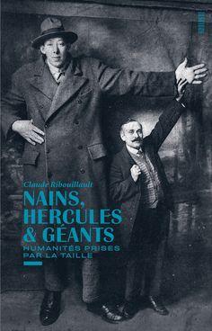 """13+-+Arles+•+Exposition+photo+""""Toutes+proportions+gardées,+Nains+Hercules+et+Géants.+Collection+Claude+Ribouillault"""""""