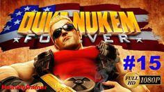 Duke Nukem Forever Gameplay Walkthrough (PC) Part 15: Cycloid Emperor Fi...