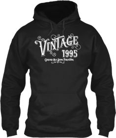 Born 1995 Birth Year Vintage             Vintage Nineties Tees and Hoodies for Everyone born in 1995 You were born in 1995. Were you born in the nineties? You may not remember life before technology. And, it is possible that you may not even know what… Continue reading