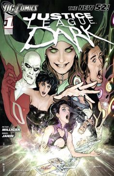 Justice League Dark (2011-) #1  The witch known as the Enchantress has gone mad, unleashing forces that not even the combined powers of Superman, Batman, Wonder Woman and Cyborg can stop. And if those heroes can't handle the job, who will stand against this mystical madness? Shade the Changing Man, Madame Xanadu, Deadman, Zatanna and John Constantine may be our only hope!