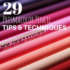 29 Prismacolor Pencil Tips & Techniques