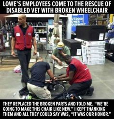 God Bless you for your service & for your sacrifice♥ There also should be more people in this world  like these Lowes employees