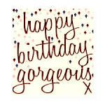 happy birthday girgeous - Google Search