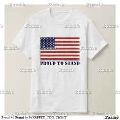 Proud to Stand T-Shirt