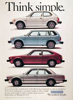 1979 Honda Accord & Civic original vintage advertisement. Features the Honda Civic CVCC Hatchback, Civic 4-door Station Wagon, Accord LX Hatchback and the Accord 4-door sedan. Think simple.
