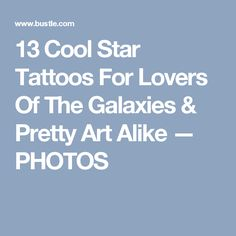 13 Cool Star Tattoos For Lovers Of The Galaxies & Pretty Art Alike — PHOTOS