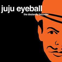 Juju Eyeball by The Dastardly Bounder on SoundCloud Music, Musica, Musik, Muziek, Music Activities