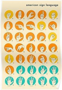 This is good for me because I have a sister that is deaf, and reads sign language. #signlanguageposter