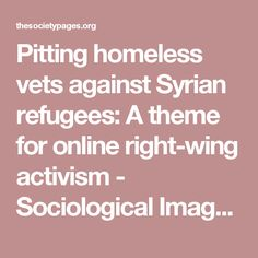Pitting homeless vets against Syrian refugees: A theme for online right-wing activism - Sociological Images