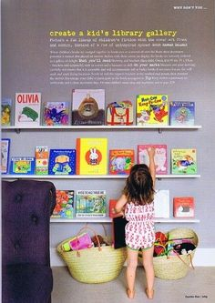 Great tip! Make books easy to reach and attractive by displaying them cover out! This website has other ideas on creating a kid library for your home/center