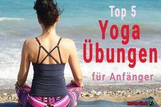 Für Yoga Anfänger können Bilder und Videos von komplizierten Verrenkungen ganz schön abschreckend sein. Dabei
