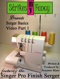 This is Serger Basics: Video Part 1 in my New Series featuring the Singer Pro Finish Serger. Learn how to thread the machine, how to change the needles and how to adjust the stitch length. http://strikesmyfancy-2013.blogspot.com/2014/02/serger-basics-video-part-1.html
