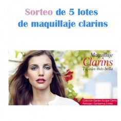 Sorteo de 5 lotes de maquillaje clarins ^_^ http://www.pintalabios.info/es/sorteos-de-moda/view/es/4772 #ESP #Sorteo #Maquillaje