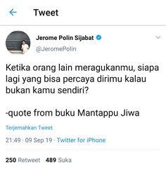 Quotes Sahabat, Tweet Quotes, People Quotes, Qoutes, Motivational Quotes, Reminder Quotes, Self Reminder, Study Motivation Quotes, Quotes Indonesia