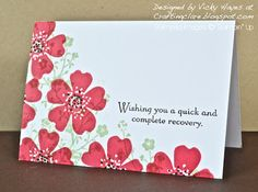 handmade get well card ... Morning Meadow ,,, one layer card ... use heavier weight cardstock for one layer cards ...  like the way the more detailed flowers show through the stamping of the solid flower ... markers to add a bit of color to the flower centers and to ink up only the part of the sentiment desired ... lovely card!! ... Stampin' Up!
