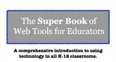 A great list of Web 2.0 tools for all grades, K-12, from Steven W. Anderson among others. Thanks for sharing Ervin! http://www.scribd.com/lferlazzo/d/45186316-Super-Book-of-Web-Tools-for-Educators