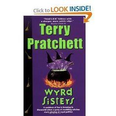 Wyrd Sisters by Terry Pratchett #discworld  I've everything he writes!