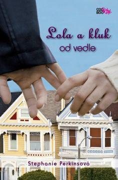 Recenze - Lola a kluk od vedle | Bookshelf stories