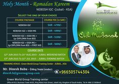 GWG announce Ramadan Kareem offer for NEBOSH IGC course in Saudi Arabia at 5699/- SAR Only and along with IOSH Managing Safely + 1 Year Diploma from BSS & First Aid certifications for free of cost.
