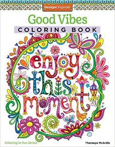 Good Vibes Coloring Book (Coloring Is Fun): Thaneeya McArdle: 9781574219951: Amazon.com: Books