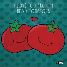 To-MAY-to...to-MAH-to, no matter how you pronounce it, we're in <3 with you! #PunTuesday #Puns