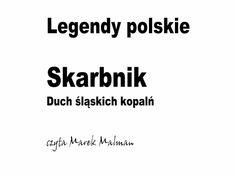 Skarbnik. Duch śląskich kopalń - Legendy polskie Math, Youtube, Math Resources, Youtubers, Youtube Movies, Mathematics