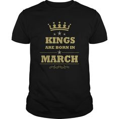 KING ARE BORN IN MARCH
