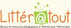 Littératout  Banque de ressources pédagogiques en littératie pour l'élémentaire