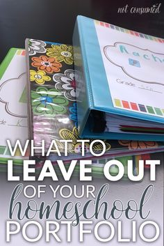 What to leave out of your homeschool portfolio