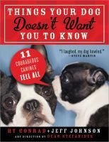 """""""Animal Antics"""" (2014, sem. 1) - Things Your Dog Doesn't Want You to Know"""