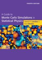 A Guide to Monte Carlo simulations in statistical physics / David P. Monte Carlo Method, Molecular Dynamics, Condensed Matter Physics, Statistical Mechanics, Internal Energy, Degrees Of Freedom, Case Study