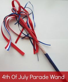 Super cute 4th of July parade wand. Kids #crafts http://crunchyfrugalista.com/crafting-with-kids/