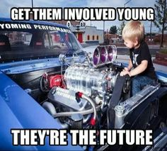 If we don't involve kids in this sport at an early age, racing will eventually cease to exist. Keep them interested!