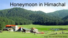 Checkout this special pre-planned itinerary especially designed to make sure you enjoy every bit of your honeymoon or second honeymoon in Himachal.