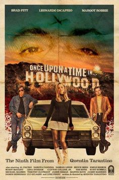 Once Upon a Time in Hollywood alternative poster John Wesley Shipp, Film Poster Design, Movie Poster Art, Design Posters, Robert Englund, Tarantino Films, Quentin Tarantino, Ashley Johnson, Hollywood Poster