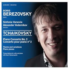Tchaikovsky - Piano Concerto No. 2 - Theme and variations - Piano pieces de Boris Berezovsky