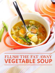 Included in this recipe, are superfoods that are packed with antioxidants and aid with flushing toxins and subsequently, fat from the body. #flushthefat #vegetablesoup
