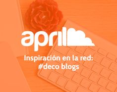 #decoración y #estilo: un montón de nuevas ideas e inspiración en el Blog de #april #aprilforyou #deco #decor #design